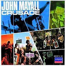 220px-Crusade_(John_Mayall_album)_coverart